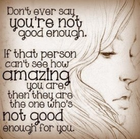 quote-about-dont-ever-say-youre-not-good-enough-275x273.jpg